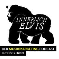 Innerlich Elvis - Der Musikmarketing Podcast