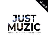 Sasha Exact | Just Muzic Essentials