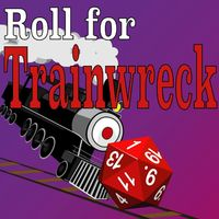 Isle of Gamers - Roll For Trainwreck