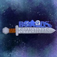 Boards & Swords