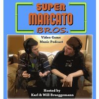 Podcast - Super Marcato Bros.