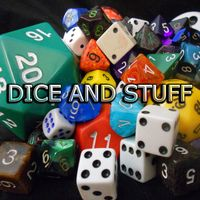 Dice and Stuff - Adventures in Roleplaying