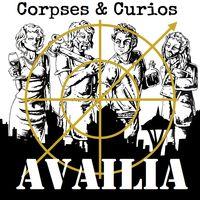 Corpses & Curios: Season 2: Availia