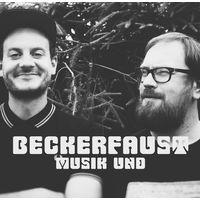Beckerfaust Podcast - Musik &