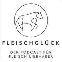 Fleischglück Podcast