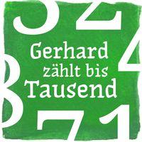 Gerhard zählt bis Tausend