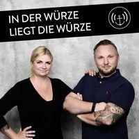 In der Würze liegt die Würze - Der Podcast für Besserschmecker