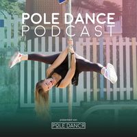 POLE DANCE PODCAST