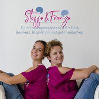 Steffo und Franzo - Podcast für deinen kreativen (Business)Alltag – 2 Fotografinnen, kreative Themen und jede Menge Spaß