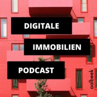 Digitale Immobilien Podcast - mehr Umsatz mit Immobilien durch digitale Optimierung
