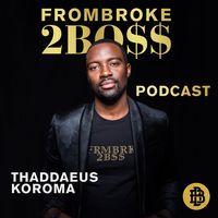 FROMBROKE2BOSS - Der Weg zum EUROPEAN DREAM