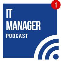 IT Manager Podcast (DE, german) - Aktuelle IT-Themen vorgestellt und diskutiert
