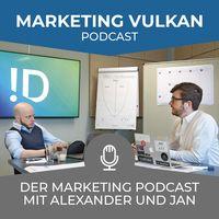 MARKETING VULKAN Podcast der Marketing Agentur Ideenschupser
