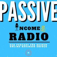 Passive Income Radio online Marketing Podcast