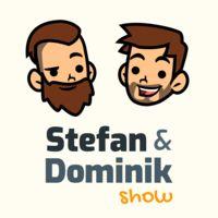 Stefan & Dominik Show