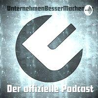 UnternehmenBesserMachen - Der offizielle Podcast