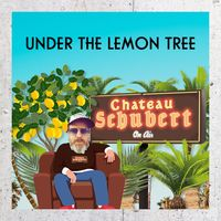 Chateau Schubert - Under the Lemon Tree