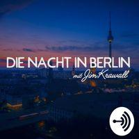 Die Nacht in Berlin