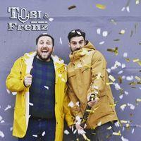 Tobi and Frenz