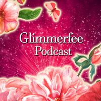Der Glimmerfee Podcast