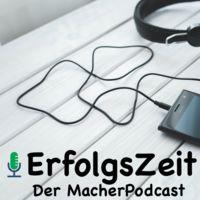 ErfolgsZeit - Der MacherPodcast