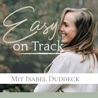 Easy on Track Podcast
