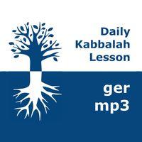 Kabbalah: Täglicher Unterricht | mp3 #kab_ger