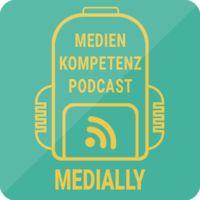 Medially – der Medienkompetenzpodcast