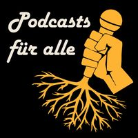 Podcasts für alle
