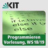 Programmieren, WS18/19, Vorlesung