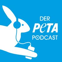 Der PETA Podcast