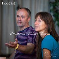 Coming Home der Podcast zum Erwachen, Fühlen und Leben