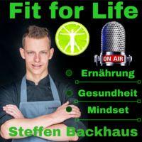 FIT FOR LIFE >>> Ernährung ✅ Gesundheit ✅ Mindset ✅