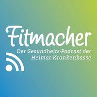 Fitmacher - Der Gesundheits-Podcast der Heimat Krankenkasse