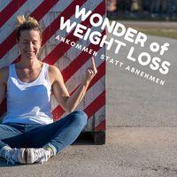 WONDER OF WEIGHT LOSS: Eine Reise zu dir selbst