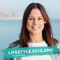 LIFESTYLE SCHLANK - abnehmen ohne Diät