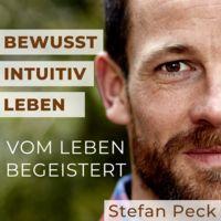 VOM LEBEN BEGEISTERT - Bewusst intuitiv leben.