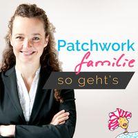 Patchworkfamilien I Stieffamilien I Bonuseltern