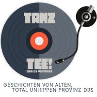 Tanztee! - Der DJ Podcast