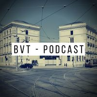 BVT Podcast