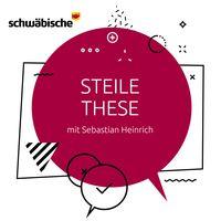 """""""Steile These"""" - der Politik-Podcast"""