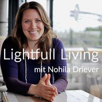 Lightfull Living - Innere Reisen zur aktuellen Zeitqualität