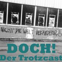 DOCH! - Der Trotzcast