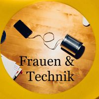 Frauen & Technik