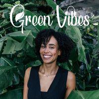 Green Vibes – Für mehr Nachhaltigkeit in deinem Leben