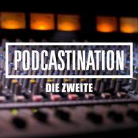 Podcastination