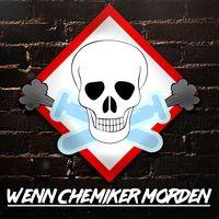 Wenn Chemiker morden