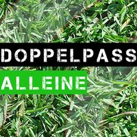 Doppelpass Alleine