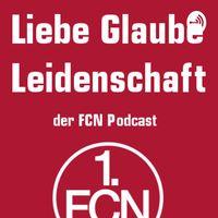 Liebe Glaube Leidenschaft - Der FCN Podcast