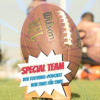 SPECIAL TEAM: Der Football-Podcast von Fans für Fans